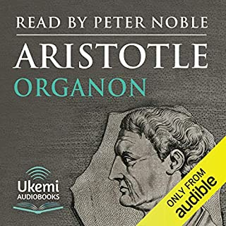 Organon                   By:                                                                                                                                 Aristotle                               Narrated by:                                                                                                                                 Peter Noble                      Length: 22 hrs and 45 mins     2 ratings     Overall 3.5