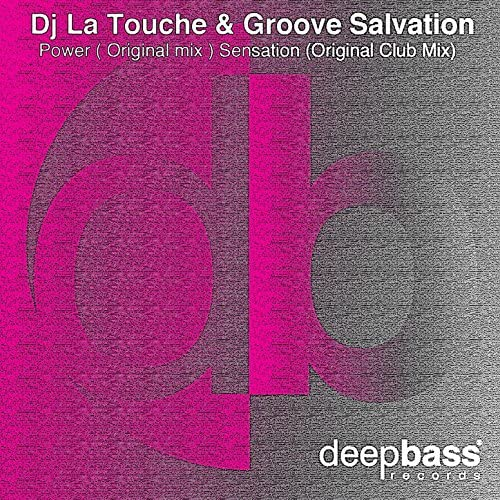 Dj La Touche & Groove Salvation