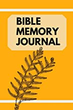 Bible Memory Journal: Bible Verse Memory Guide - Practical Resource To Aid Godly Christian Women In the Memorization of Scripture (Memorizing the Bible)