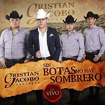 Sin Botas No Hay Sombrero (En Vivo)