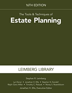 The Tools & Techniques of Estate Planning, 16th Edition