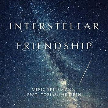 Interstellar Friendship