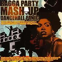 Ragga Party Mash-Up