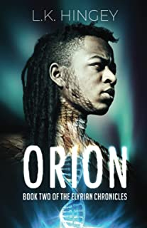 ORION: Book Two of The Elyrian Chronicles