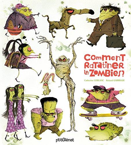 Comment ratatiner les zombies ?