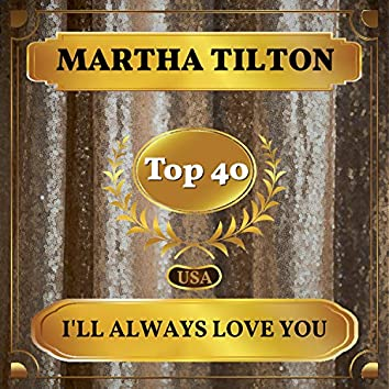 I'll Always Love You (Billboard Hot 100 - No 23)