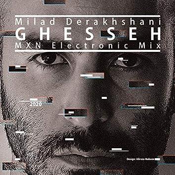 Ghesseh (MXN Electronic Mix)