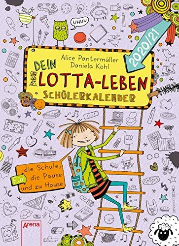 Dein Lotta-Leben. Schülerkalender 2020/21: Für die Schule, die Pause und zu Hause (Mein Lotta-Leben)