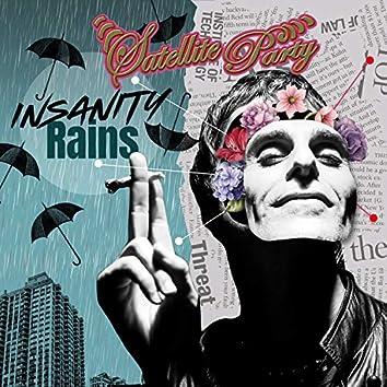 Insanity Rains