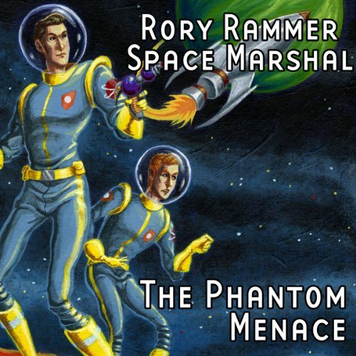 The Phantom Menace (Dramatized)     Rory Rammer, Space Marshal              By:                                                                                                                                 Ron N. Butler                               Narrated by:                                                                                                                                 David Benedict,                                                                                        Jack Mayfield,                                                                                        Thomas E. Fuller                      Length: 16 mins     Not rated yet     Overall 0.0