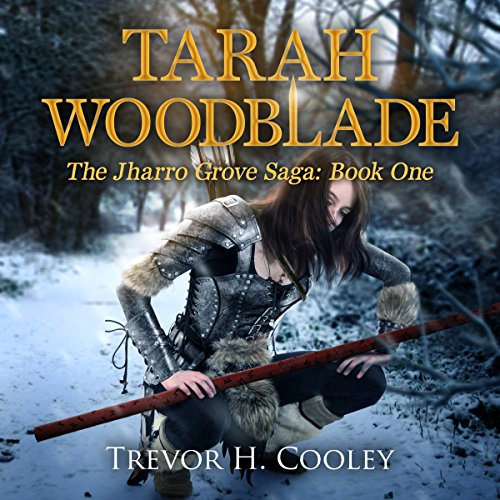 Tarah Woodblade audiobook cover art