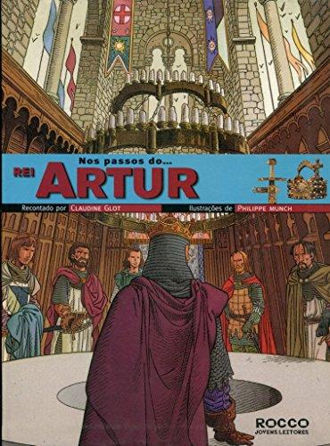 Nos passos... do Rei Artur