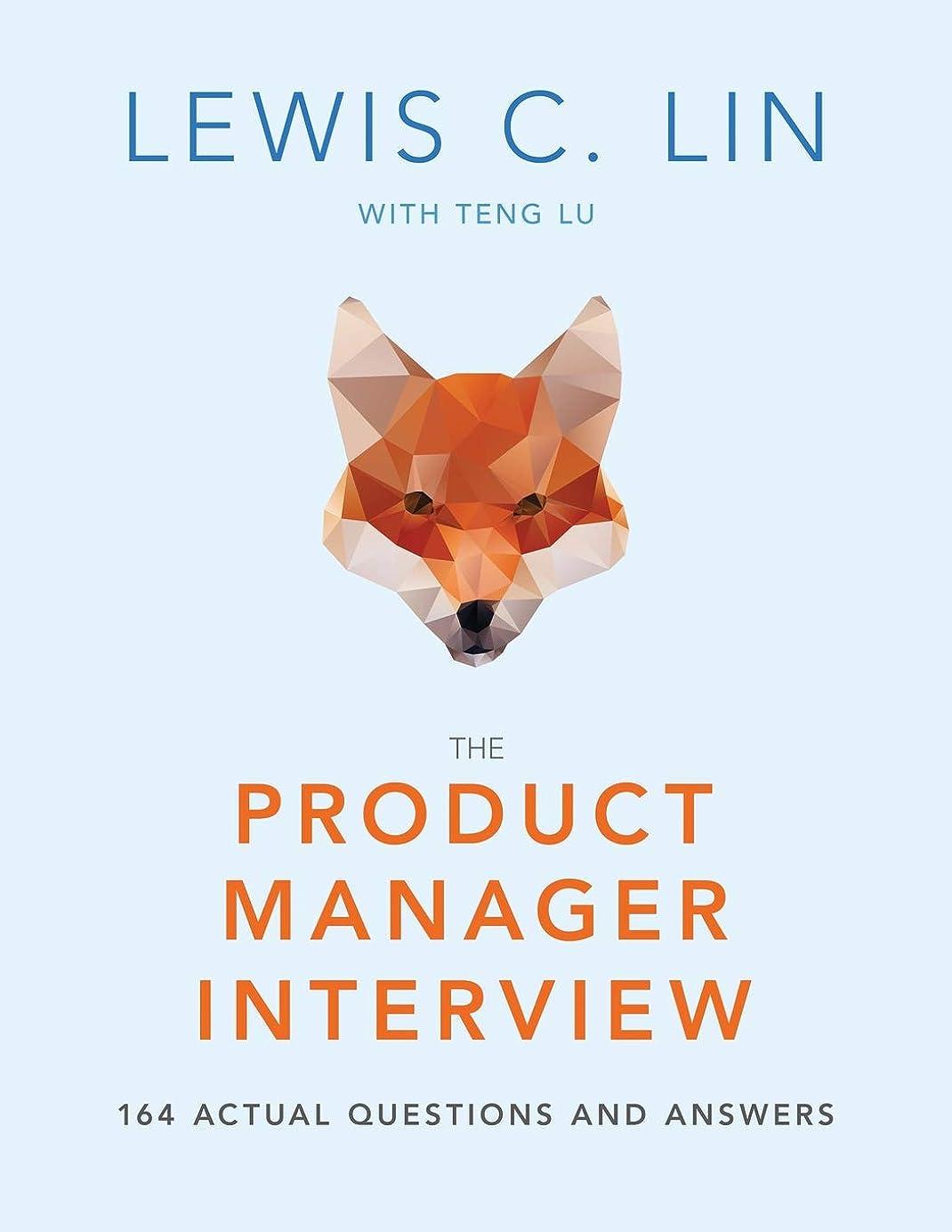共和国サミュエルファンネルウェブスパイダーThe Product Manager Interview: 164 Actual Questions and Answers