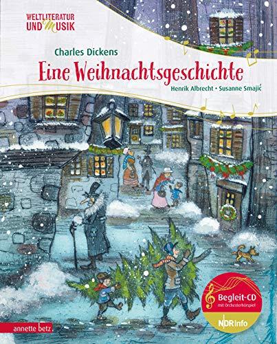Eine Weihnachtsgeschichte (Weltliteratur und Musik)