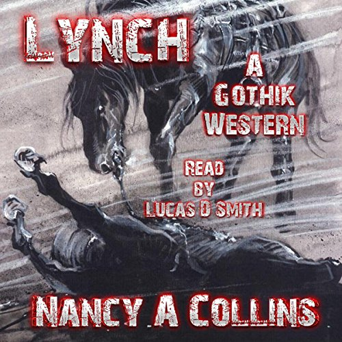 Lynch: A Gothik Western audiobook cover art