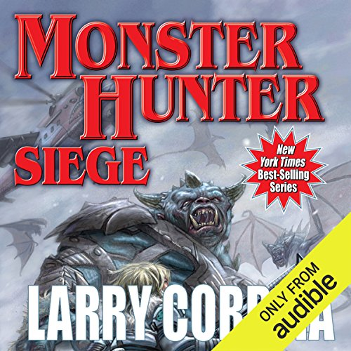 Monster Hunter Siege     Monster Hunter, Book 6              By:                                                                                                                                 Larry Correia                               Narrated by:                                                                                                                                 Oliver Wyman                      Length: 15 hrs and 33 mins     6,773 ratings     Overall 4.7