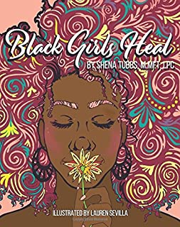 Black Girls Heal Coloring Book: Mindfulness Coloring & Activity Book