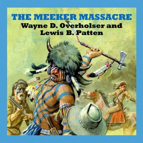 The Meeker Massacre audiobook cover art