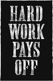 SJC Hard Work Pays Off Wall Poster Print|Classroom Office Business Dorm Home Office|18 X 12 in|SJC65