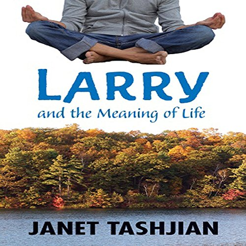 Larry and the Meaning of Life audiobook cover art