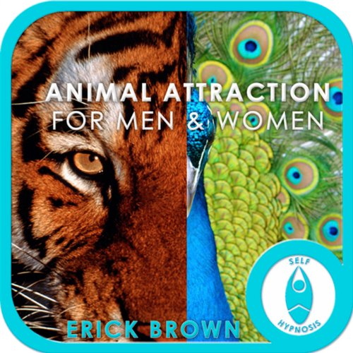 Animal Attraction for Men and Women audiobook cover art