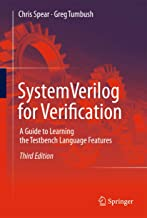 SystemVerilog for Verification: A Guide to Learning the Testbench Language Features