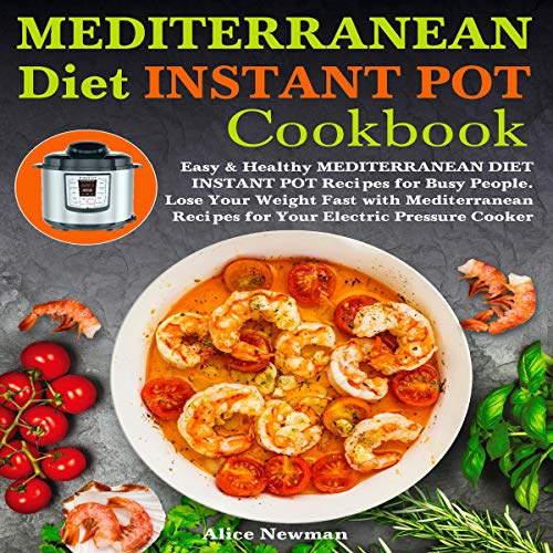 Mediterranean Diet Instant Pot Cookbook cover art