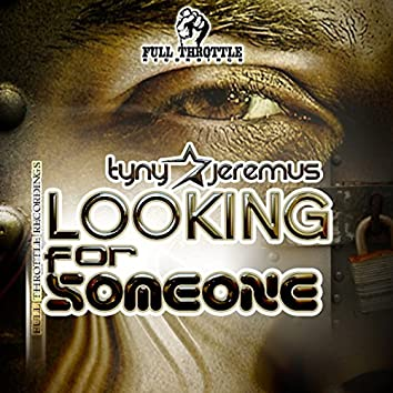 Looking for Someone