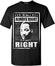 shop4ever The Time is Always Right to do What is Right T-Shirt