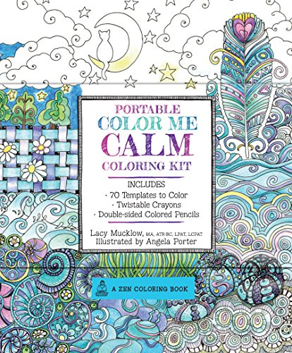 Portable Color Me Calm Coloring Kit: Includes Book, Colored Pencils and Twistable Crayons (A Zen Coloring Book, 6)