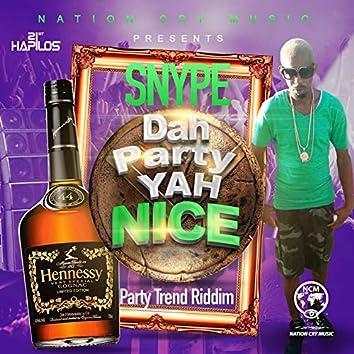 Dah Party Yah Nice - Single