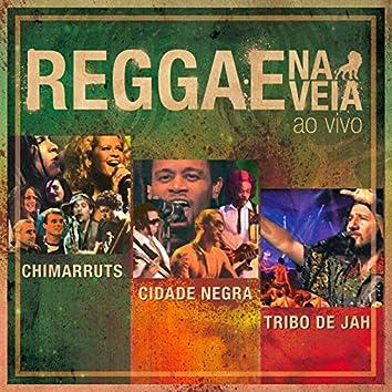 Reggae Na Veia (Ao Vivo)
