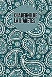 Cuaderno de la Diabetes: Folleto sobre la glucosa en sangre | Libro sobre la diabetes | Librito sobre el control de la glucosa en sangre | Cuaderno ... 102 Páginas 6 x 9 pulgadas ( 15.2 x 22.8 cm )