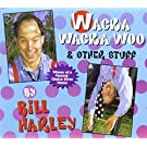 Wacka Wacka Woo & Other Stuff