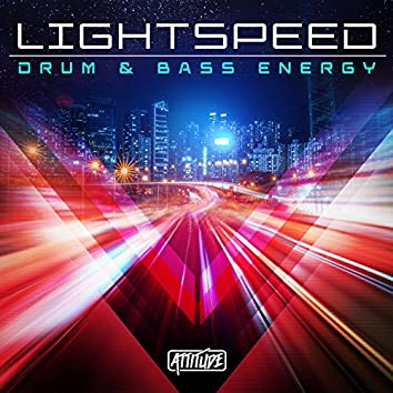 Lightspeed: Drum & Bass Energy