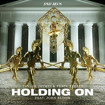 Holding On (feat. John Bloom)
