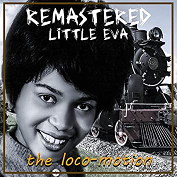 The Loco - Motion (Remastered)
