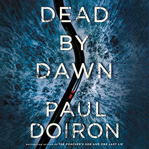 Dead by Dawn: A Novel (Mike Bowditch Mysteries, Book 12)