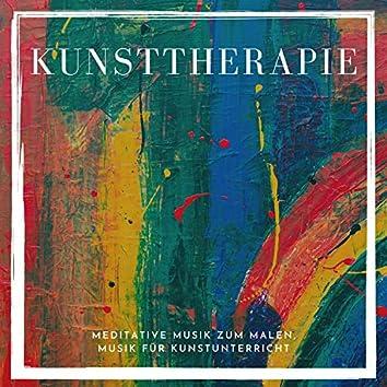 Kunsttherapie – Meditative musik zum malen, Musik für Kunstunterricht