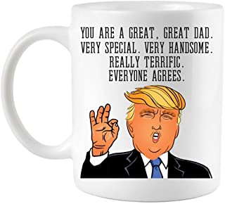 Funny Donald Trump Father's Day Dad Very Special Coffee Mug (11 oz. Dad Mug)