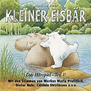 Kleiner Eisbär. Das Hörspiel 1 Titelbild