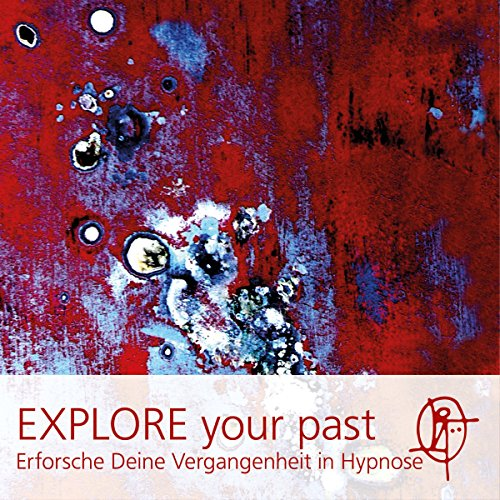 EXPLORE your past cover art