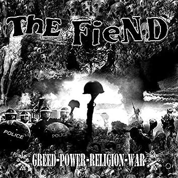 Greed Power Religion War