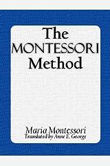 The Montessori Method (Illustrated) Kindle Edition