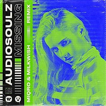 Missing (Miqro & Milkwish Remix)