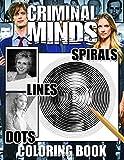 Criminal Minds Dots Lines Spirals Coloring Book: TV Series Spiroglyphics...