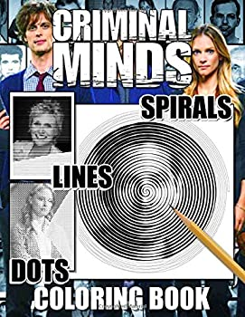 Criminal Minds Dots Lines Spirals Coloring Book  TV Series Spiroglyphics Coloring Books For Adults