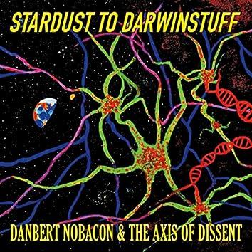 Stardust to Darwinstuff