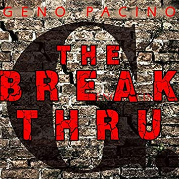 The Break Thru