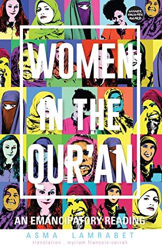 Women in the Qur'an: An Emancipatory Reading by Asma Lamrabet(2016-06-09)